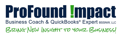 ProFound Impact | Business and QuickBooks Consultant | Chris McGee | Bellingham, WA